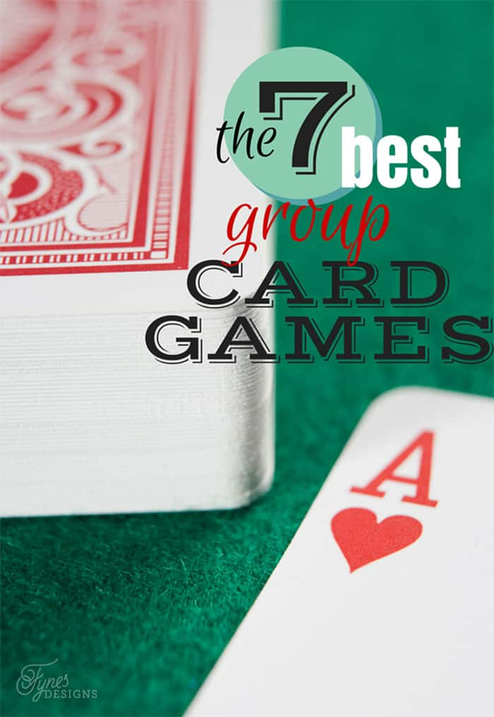 The 7 Best Group Card Games - FYNES DESIGNS