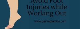 avoid foot injuries while working out