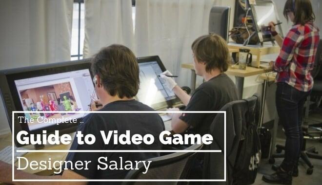 Average Video Game Designer Salary The Complete Guide - game designer job description
