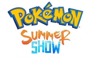 Cosa è il Pokémon Summer Show?