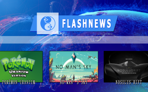 TG FLASHNEWS – Pokemon Uranium, No Man's Sky, Nosulus Rift