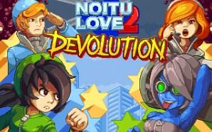 Recensione Noitu Love 2 Devolution – Un omaggio ai vecchi…