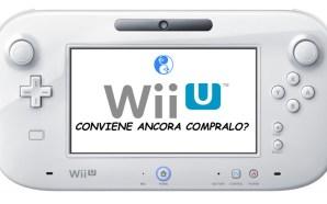 Conviene ancora comprare Nintendo Wii U?