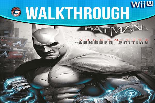 Batman Arkham City Armored Edition wiiu