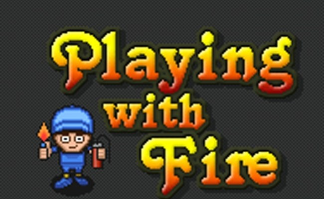 Playing With Fire Game Arcade Games Games Loon