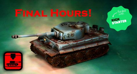 3D Printable Tanks\u2014Final Hours on Kickstarter