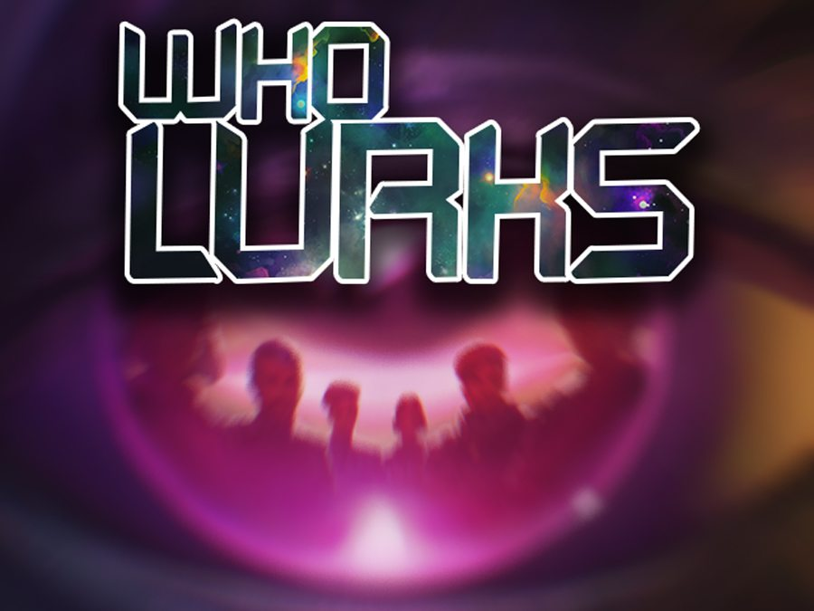 Who Lurks is Set to Infiltrate Unsuspecting Mobile Devices on May 10