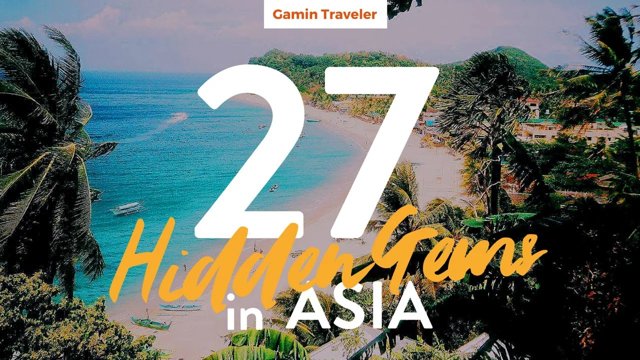 27 Hidden Gems in Asia from your Travel Bloggers