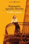 Caffè amaro - Simonetta Agnello Hornby.