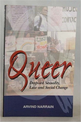 Queer: Despised Sexuality, Law, and Social Change