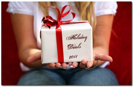 2011 Holiday Deals – Get them while they're hot!