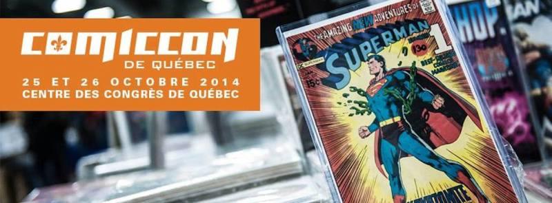 Comiccon Quebec - Annonce avril 2014