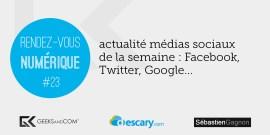 Rendez-Vous Numerique 23 - Podcast Medias Sociaux - 15 mai 2014