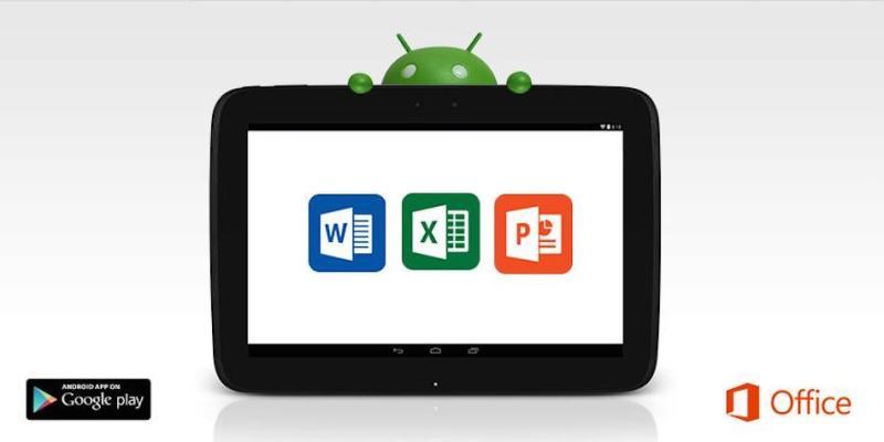 Microsoft annonce que office pour les tablettes android est maintenant disponible pour tous en - Office tablette android gratuit ...