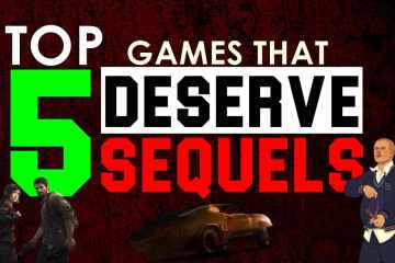 Top 5 Games That Deserve Sequels