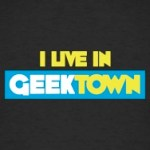 I live in GeekTown tshirts