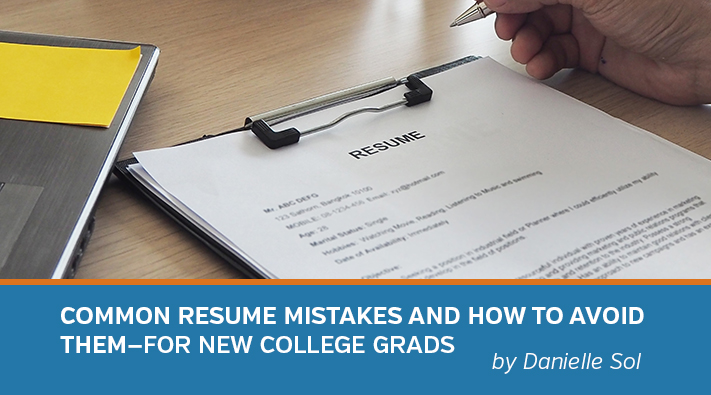 Common Resume Mistakes and How to Avoid Them\u2014for New College Grads