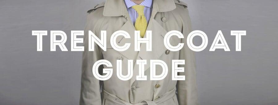 Trench Coat Guide \u2014 Gentleman\u0027s Gazette