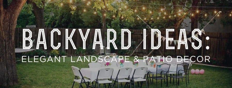 Backyard Ideas Elegant Landscape and Patio Decor \u2014 Gentleman\u0027s Gazette