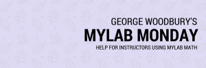 MyLab Monday