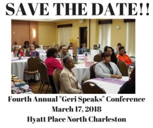 Fourth Annual _Geri Speaks_ ConferenceMarch 17, 2018Hyatt Place North Charlestion