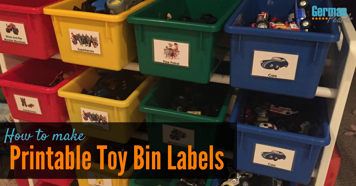 How to Make Printable Labels for Toy Storage Bins - German Pearls
