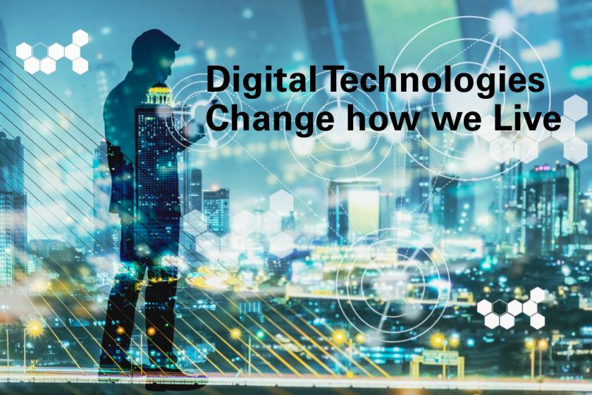Digital changes our lives