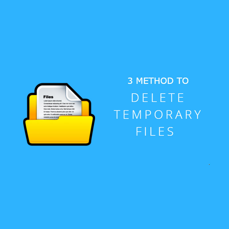 3 Method to Delete Temp Files Windows 7/10 including vbs script