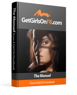 Get Girls on Facebook The Manual