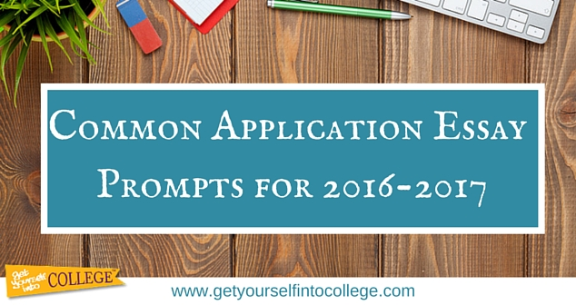 Common Application Essay Prompts for 2016-2017Dr Jennifer B Bernstein