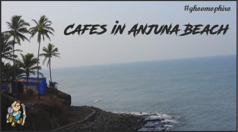 Cafe's in Anjuna Beach