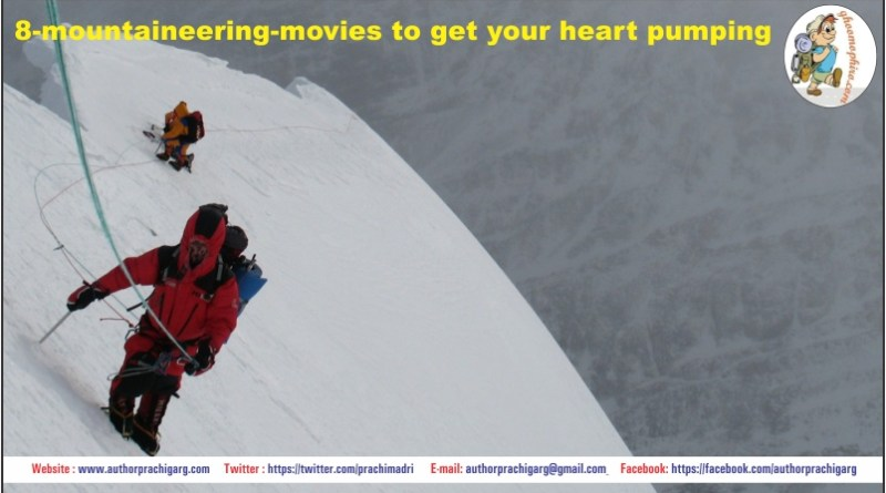 8-mountaineering-movies to get your heart pumping