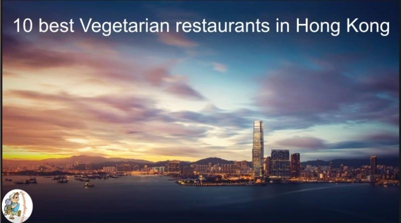 10 best Vegetarian restaurants in Hong Kong