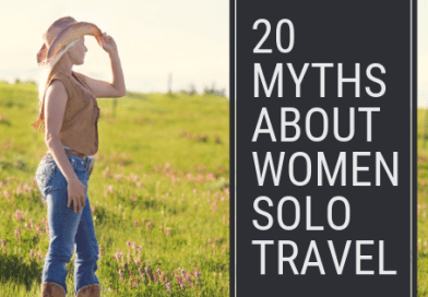 20 Myths about women solo travel
