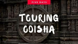 touring Odisha