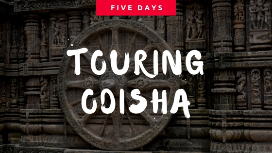 5 days Itinerary to Odisha