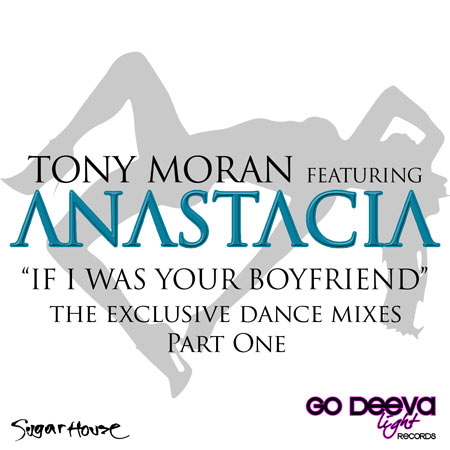 Tony Moran ft Anastacia – If I Was Your Boyfriend (Gianni Coletti Vs KeeJay Freak Rmx)