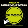 flux-pavillion-circus-one-715