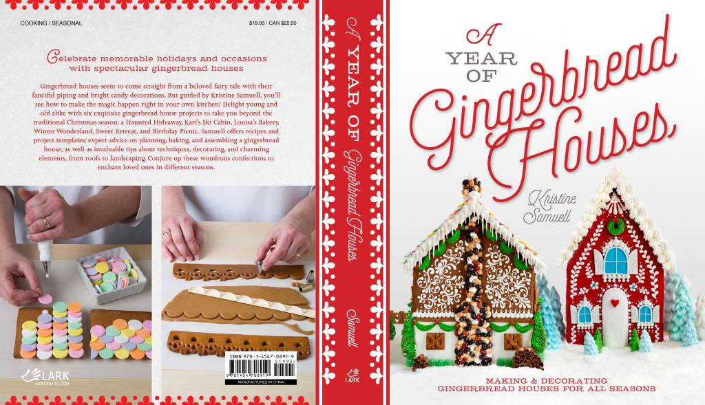A Year of Gingerbread Houses, by Kristine Samuell