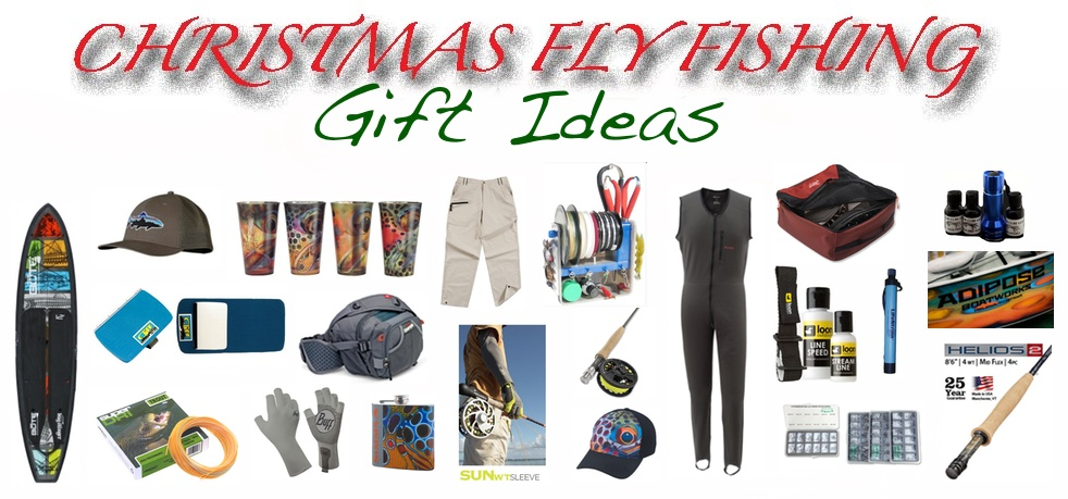 Best Fly Fishing Xmas Gifts - Gink  Gasoline Top Picks Fly
