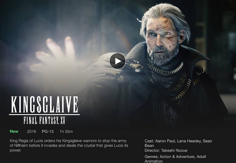 kingsglaive final fantasy XV netflix
