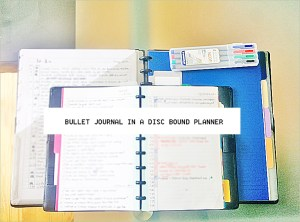 #PlannerGirl Bullet Journal With a Disc Bound Planner {Q3 Changes}