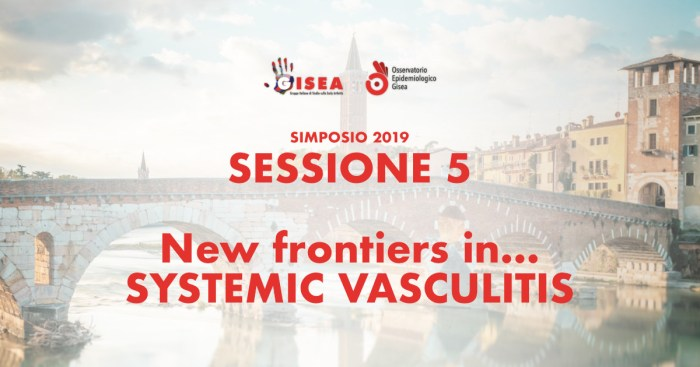 #gisea2019 - New Frontiers in... Systemic Vasculitis