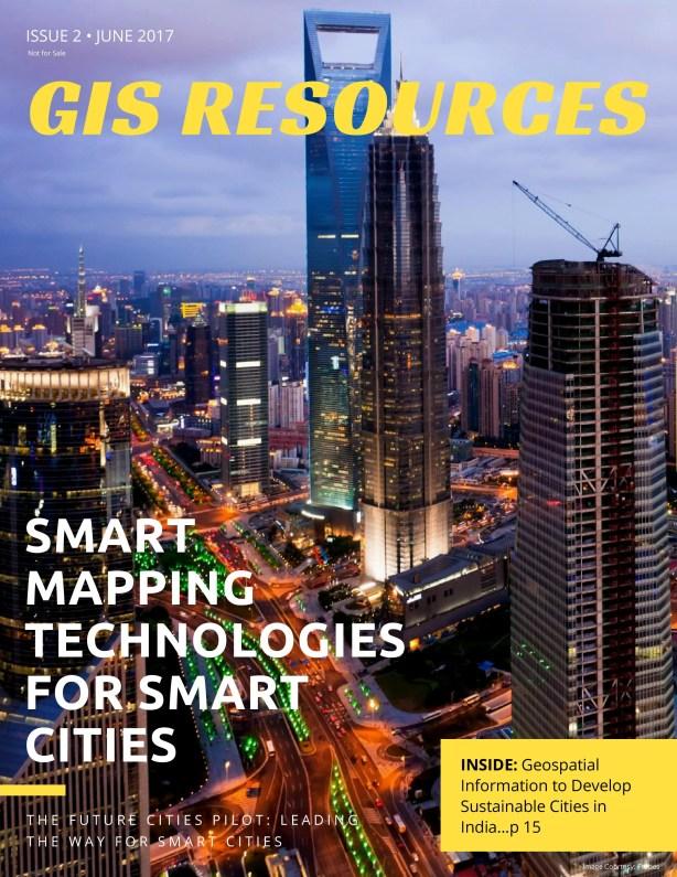 GIS-Resources-Magazine-Issue2-2017-GIS-Magazine-Smart-City-Mapping