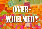4 Steps to Managing An Overwhelmed Life