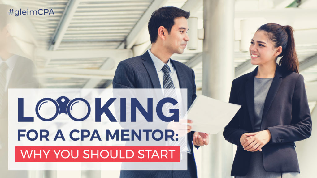 Looking for a CPA Mentor Why You Should Start Gleim CPA - how to find mentors