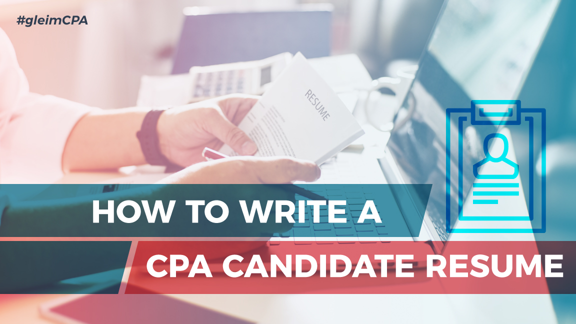 How to Write a CPA Candidate Resume Gleim CPA - resume for cpa