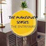 makeover series entryway