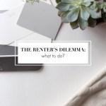 renters dilemma