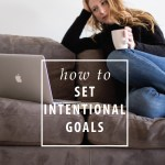 set intentional goals
